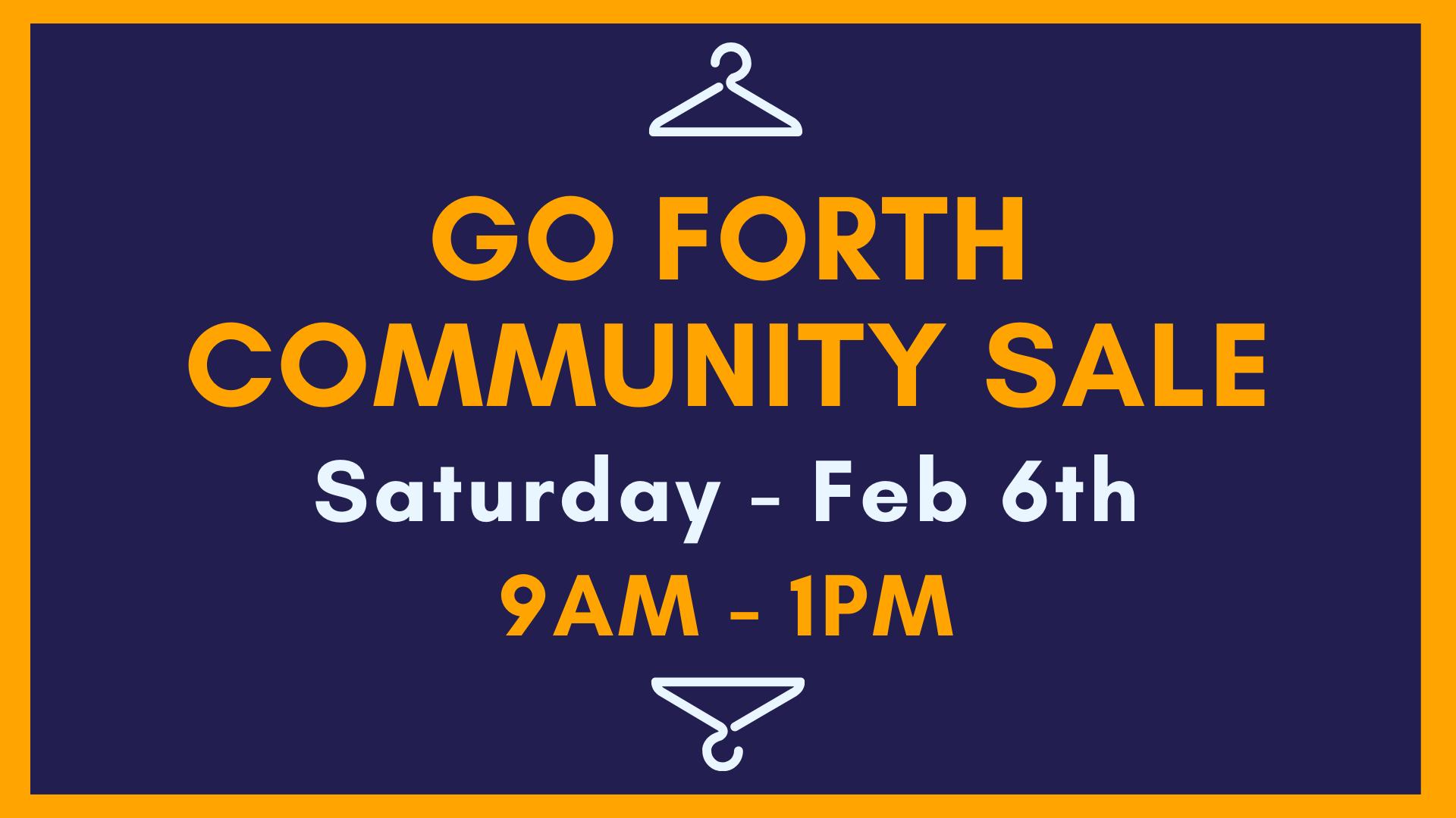 GoForth Community Sale 2.6.21