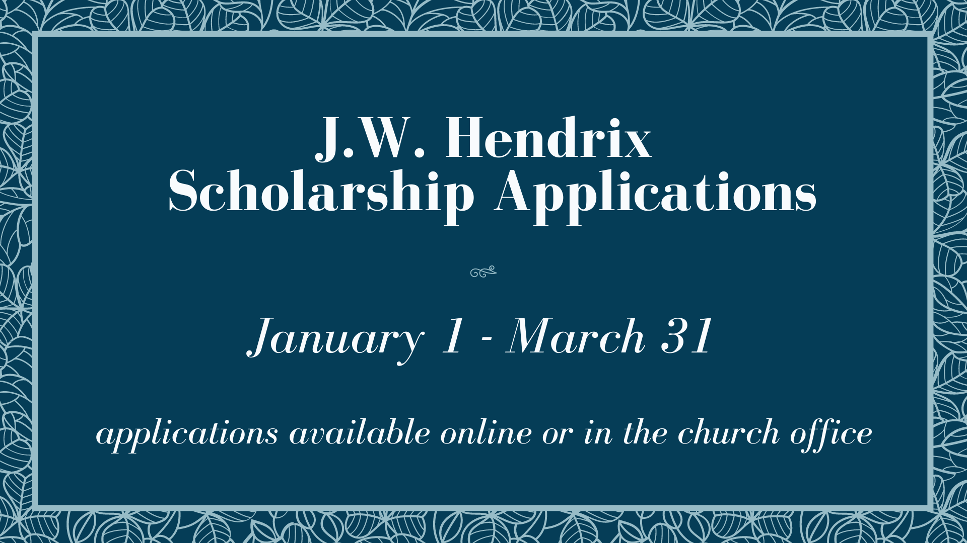 JW Hendrix Scholarship