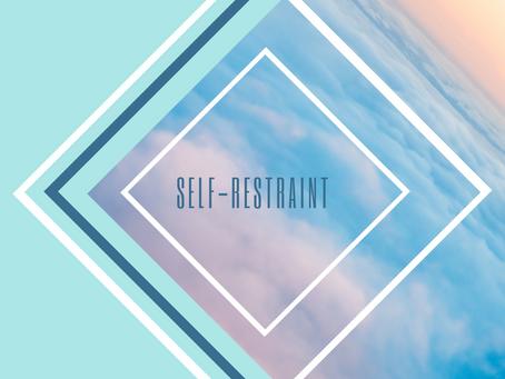 Self-Restraint