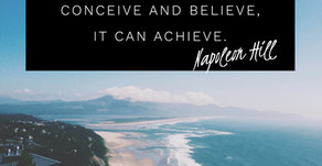 Whatever the Mind Can Conceive and Believe, It Can Achieve