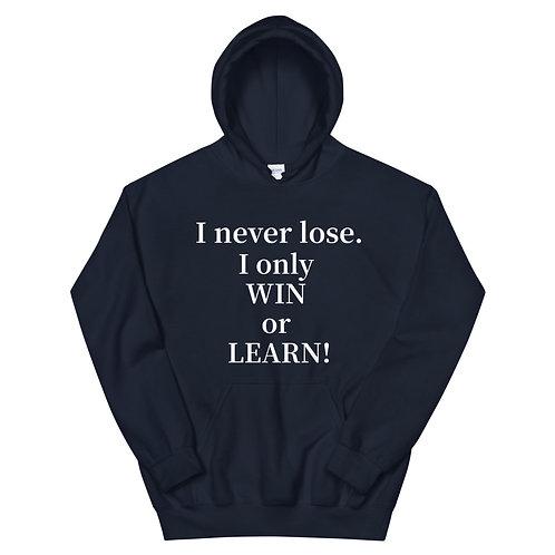 I Never Lose. Hoodie