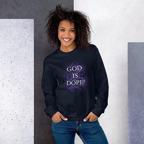 God is Dope Sweatshirt