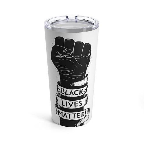 Black Lives Matter Tumbler