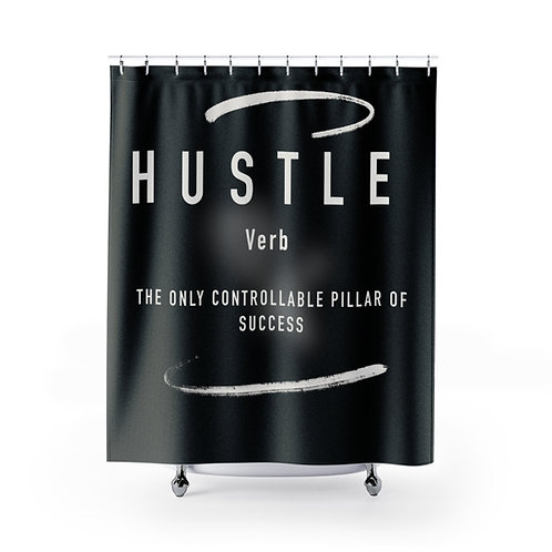 Hustle {Verb} Shower Curtains