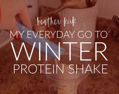 WINTER GO-TO PROTEIN SHAKE