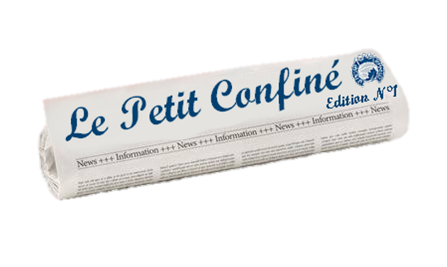 Le Petit Confiné est à sa 26ème publication