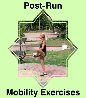 Post-Run Mobility Exercises Versus Stretches