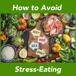 How to Avoid Stress-Eating