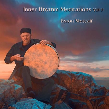 Byron Metcalf - Inner Rhythm Meditations, Vol II