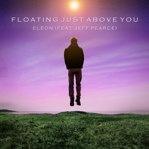 ELEON (Feat. Jeff Pearce) - Floating Just Above You