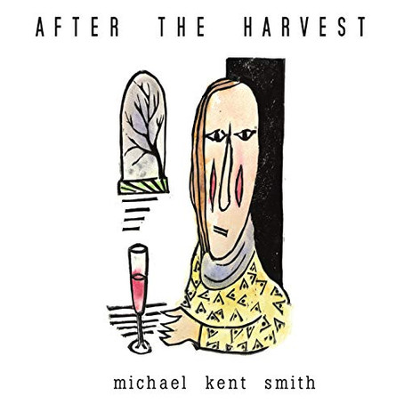 Michael Kent Smith - After the Harvest