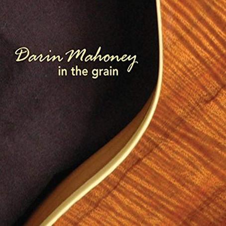 Darin Mahoney - In The Grain