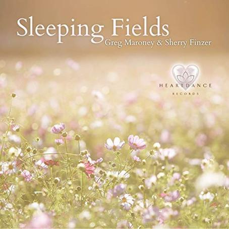 Greg Maroney & Sherry Finzer - Sleeping Fields