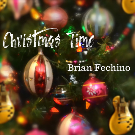 Brian Fechino - Christmas Time