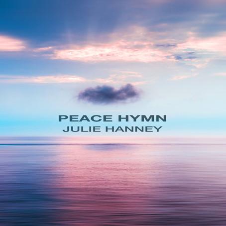 Peace Hymn - Julie Hanney