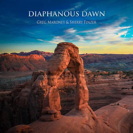 Greg Maroney & Sherry Finzer - Diaphanous Dawn