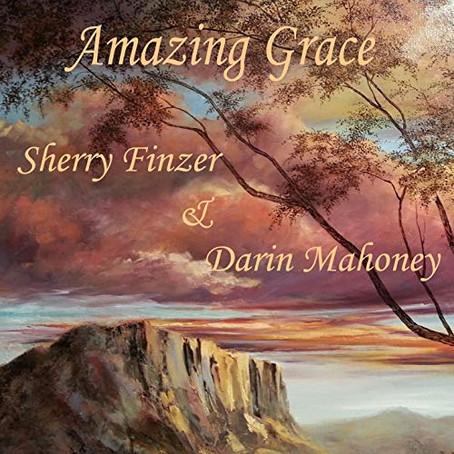 Sherry Finzer & Darin Mahoney - Amazing Grace