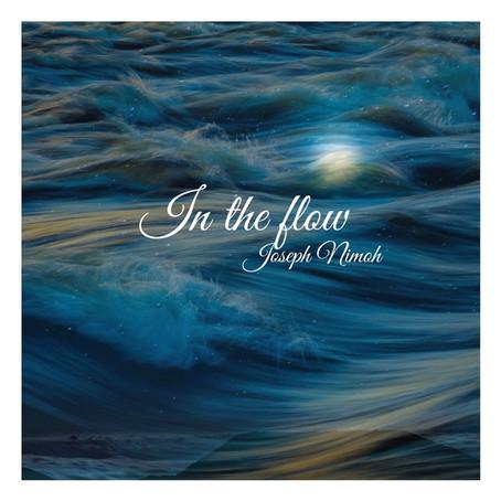 In The Flow - Joseph Nimoh