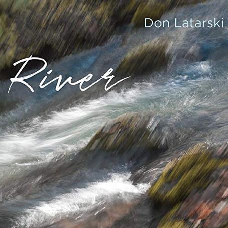 Don Latarski - River