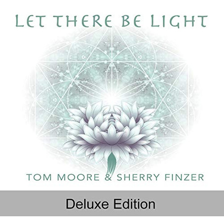 Tom Moore & Sherry Finzer - Let There Be Light - Deluxe Version