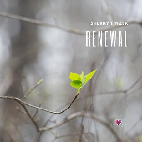 Renewal - Sherry Finzer