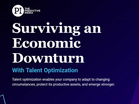Surviving an Economic Downturn with Talent Optimization