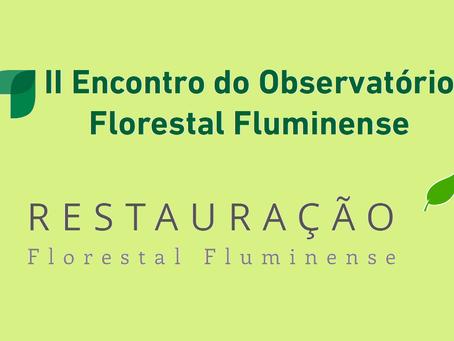 II Encontro do Observatório Florestal Fluminense