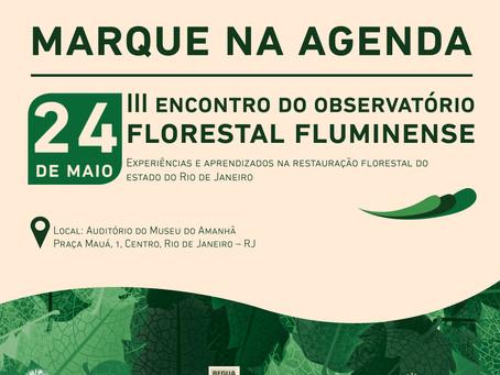 Vem aí o III Encontro do Observatório Florestal Fluminense