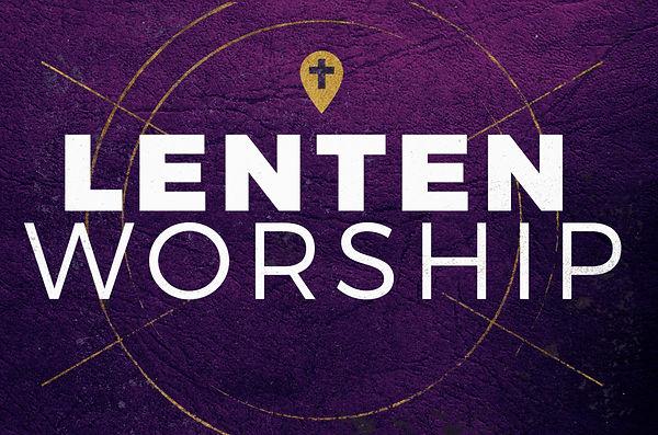 Lenten Worship widescreen.jpg