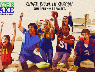 3rd Annual Nate's Take Super Bowl Special