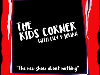 KIDS CORNER TO DEBUT