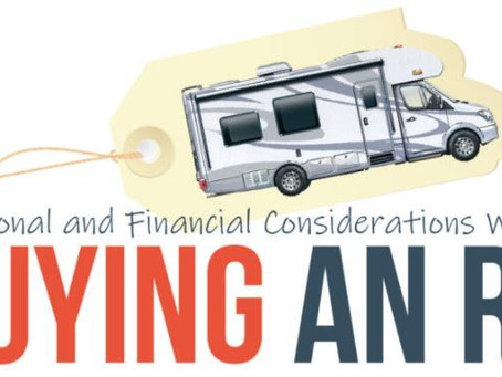Buying an RV – Personal and Financial Considerations