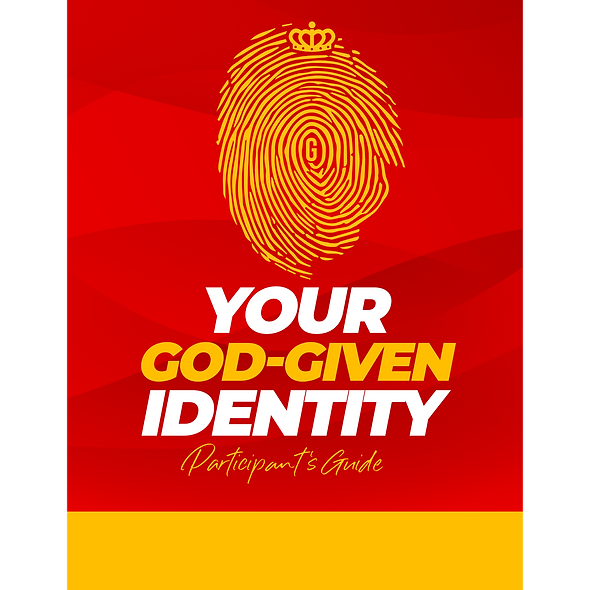 Your God-Given Identity Participant Guide