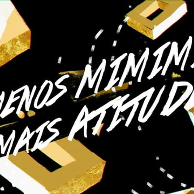 KRAFTHEINZ | Menos Mimimi, Mais Atitude