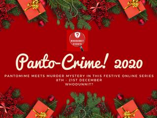 Coming Soon! Panto-Crime 2020 - Festive Online Murder Mystery
