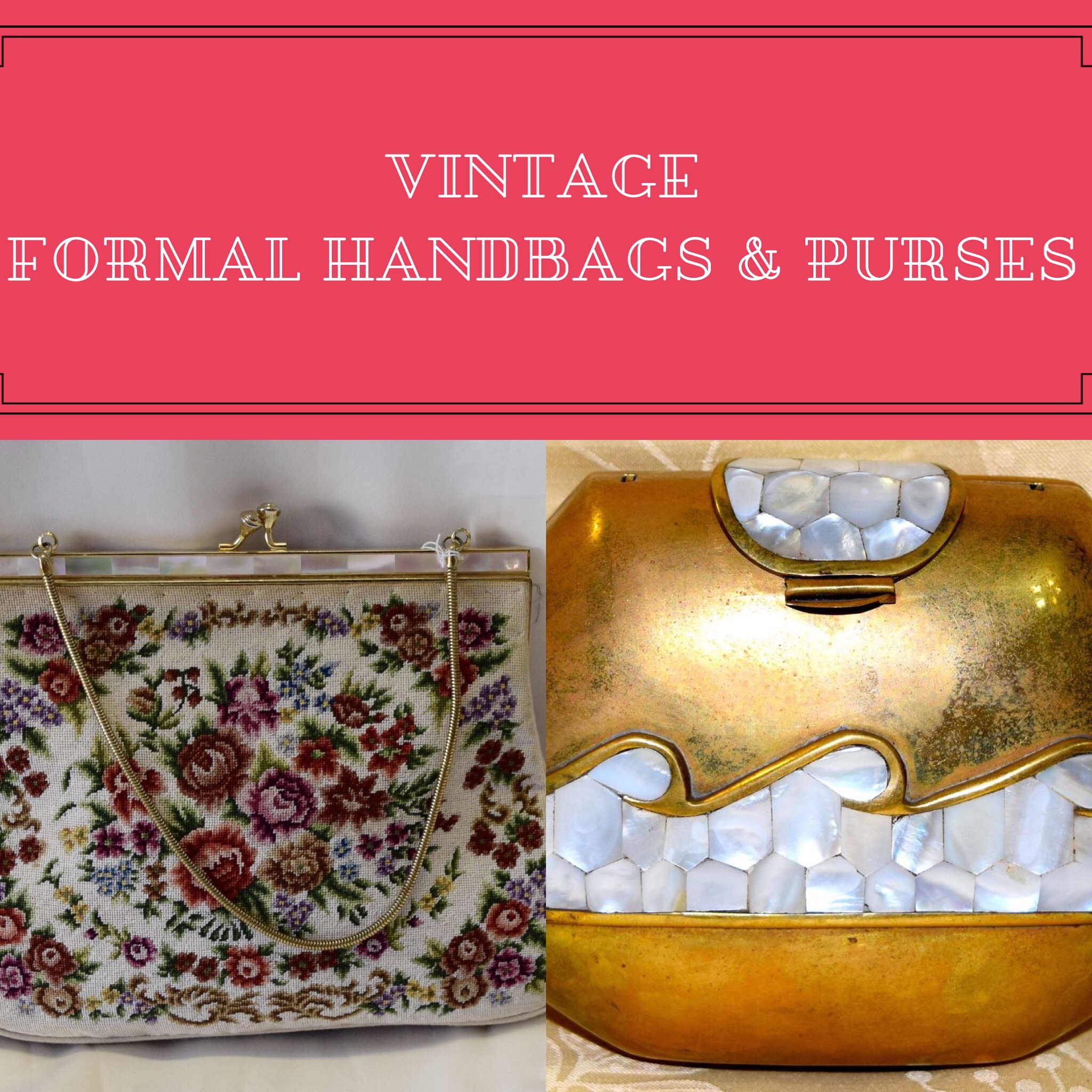 Vintage Fancy Purses & Handbags