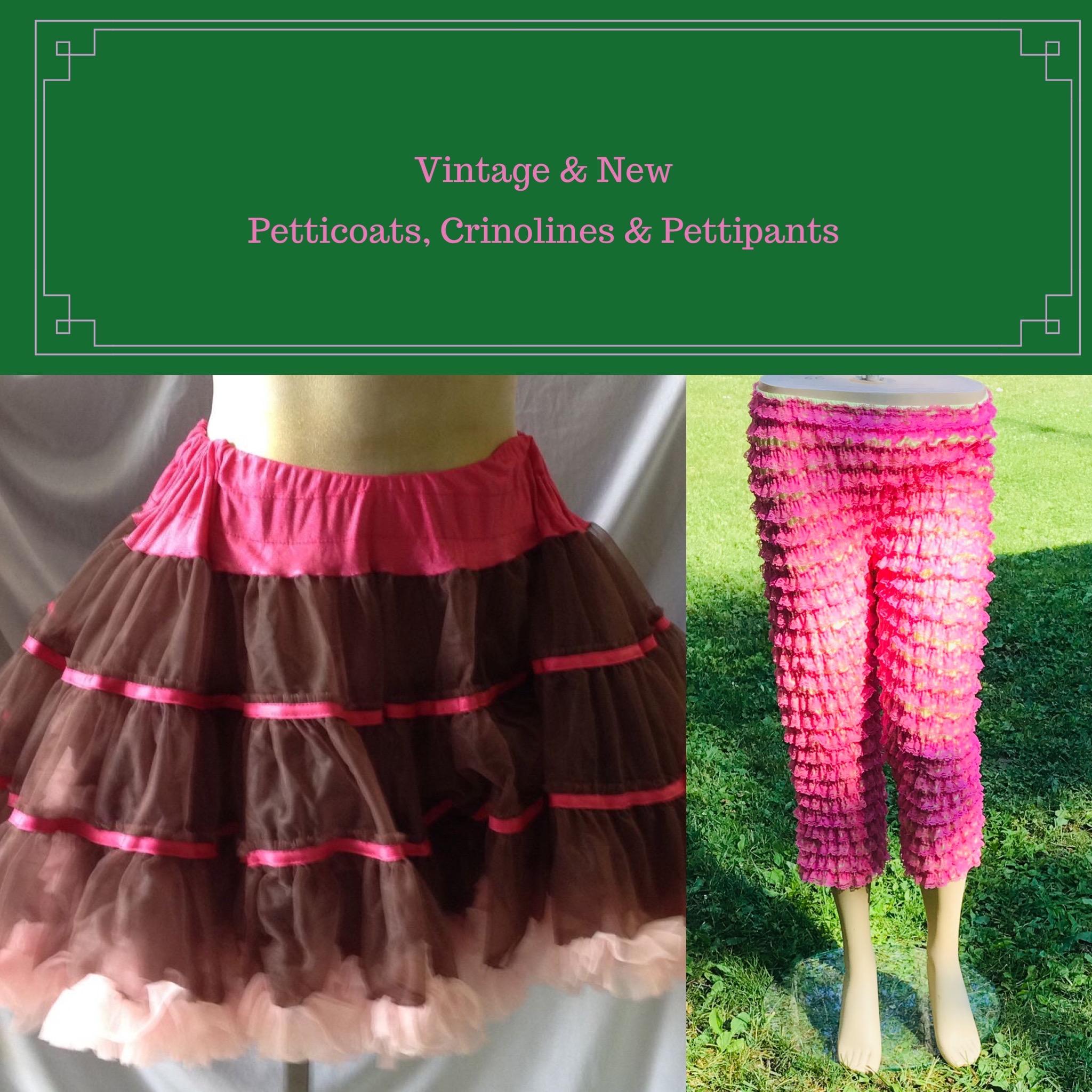 Petticoats, Crinolines & Pettipants