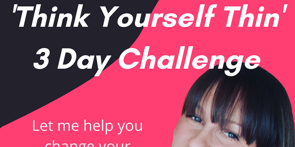 Think yourself thin - 3 day challenge