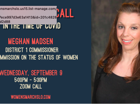 Commissioner Meghan Madsen joins Women's March SLO Zoom September 9.