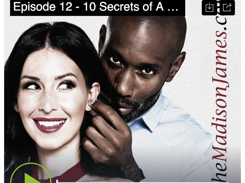 PODCAST: 10 Secrets of A Badass Woman + Bonus Content