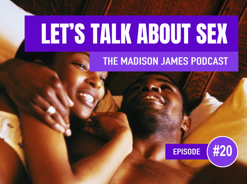 Let's Talk About Sex - EP20 Podcast