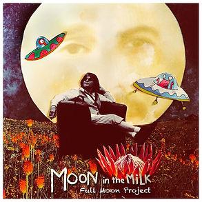 Moon In The Milk - Album Cover-White-min