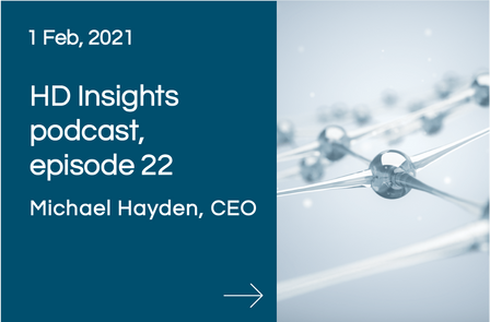 HD Insights podcast, episode 22, Michael Hayden, CEO