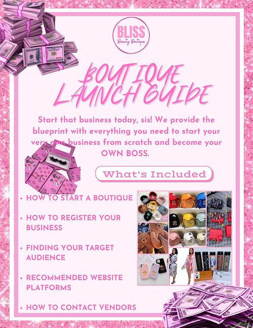 Boutique Launch Guide