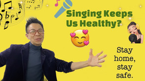 Worried and Bored during COVID?Let's Sing!It Makes You Healthy!新冠肺炎期間又悶又擔心?一起來唱歌保健吧!