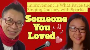 Improvement Is What Paves the Singing Journey with Sparkles進步把唱歌之旅變得美麗和吸引