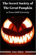 The Secret Society of the Great Pumpkin by Van Allen - 5 Stars