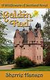 Golden Rod (Wildflowers of Scotland Book 6) by Sherrie Hansen – 5 Stars