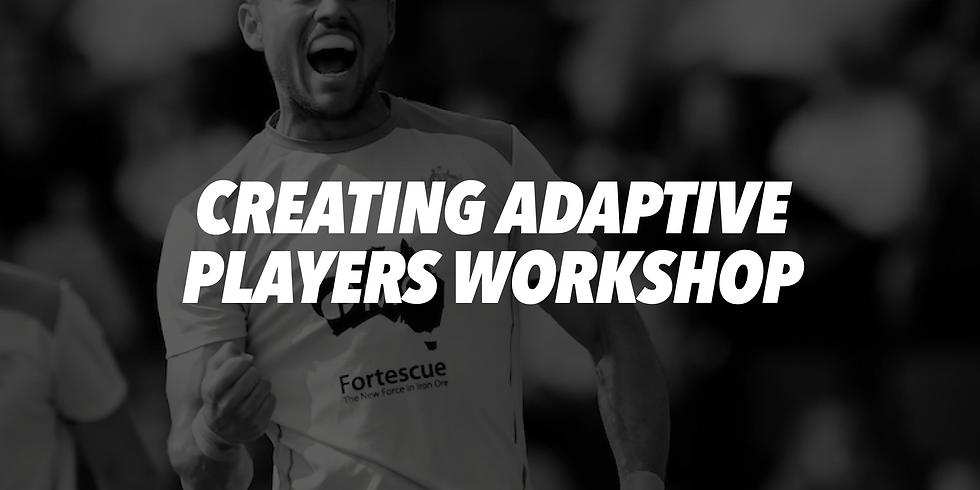 Creating Adaptive Players Workshop