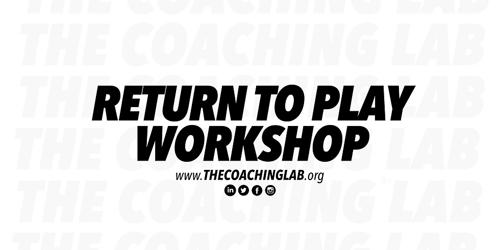 Return to play workshop